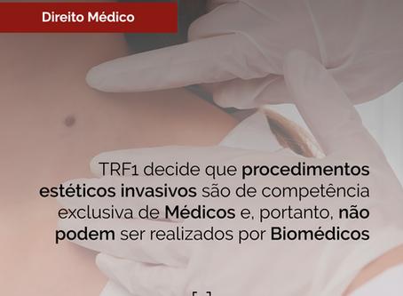 TRF1 decide que procedimentos estéticos invasivos são de competência exclusiva de Médicos