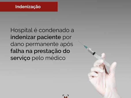 Hospital é condenado a indenizar paciente por dano permanente após falha na prestação do serviço