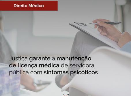 Justiça garante a manutenção de licença médica de servidora pública