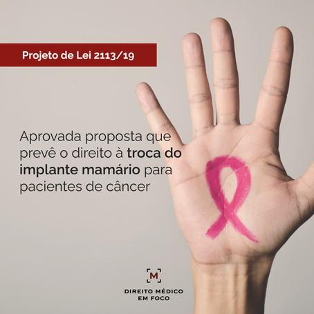Aprovada proposta que prevê o direito à troca do implante mamário para pacientes de câncer