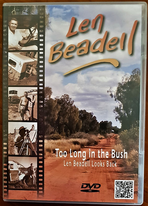DVD:Too Long in the Bush, Len Beadell Looks Back