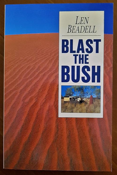 Blast the Bush