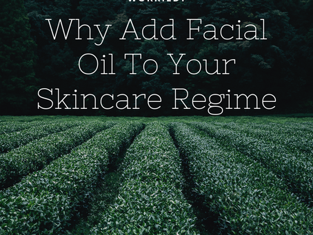 The Importance of Facial Oil