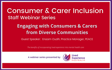 Consumer & Carer Inclusion Webinar June