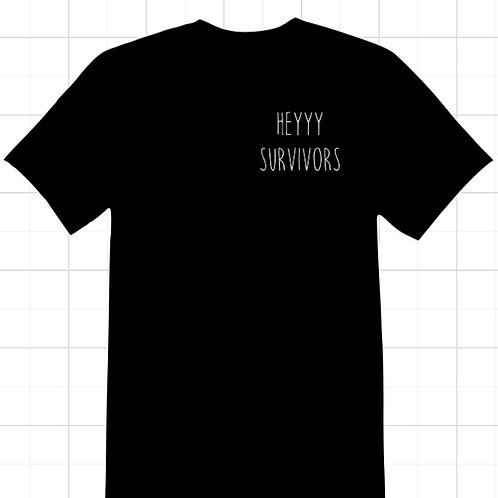 Heyyy Survivors Logo Shirt
