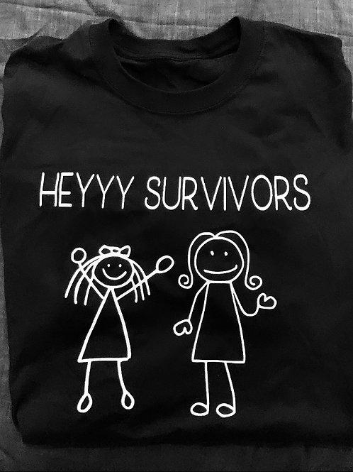 Heyyy Survivors Family T-Shirt