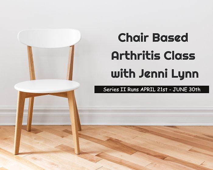 Chair Based Arthritis Class - Series II