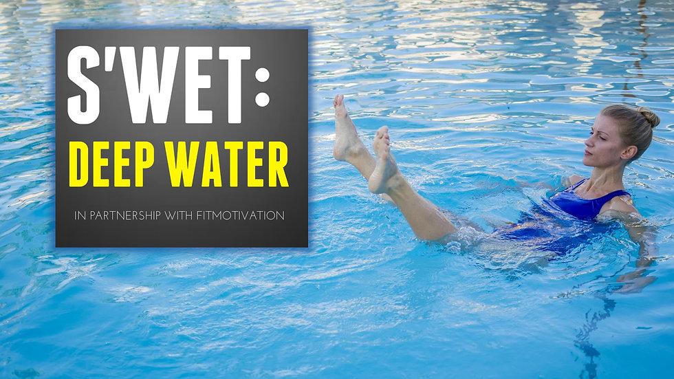 S'WET™ Deep Water - Download