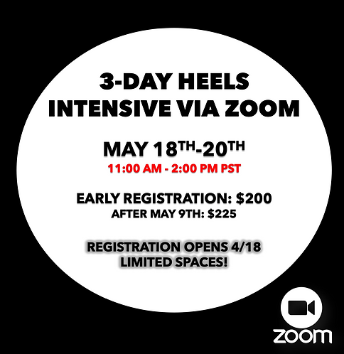 3-Day Heels Intensive: May 18-20th
