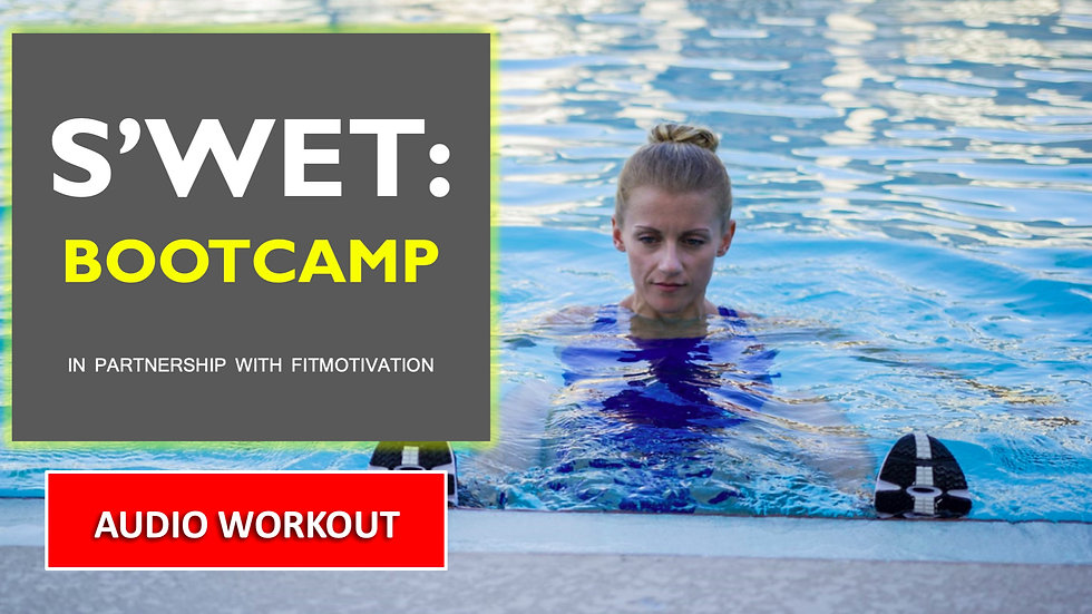 S'WET™ Bootcamp - AUDIO Workout