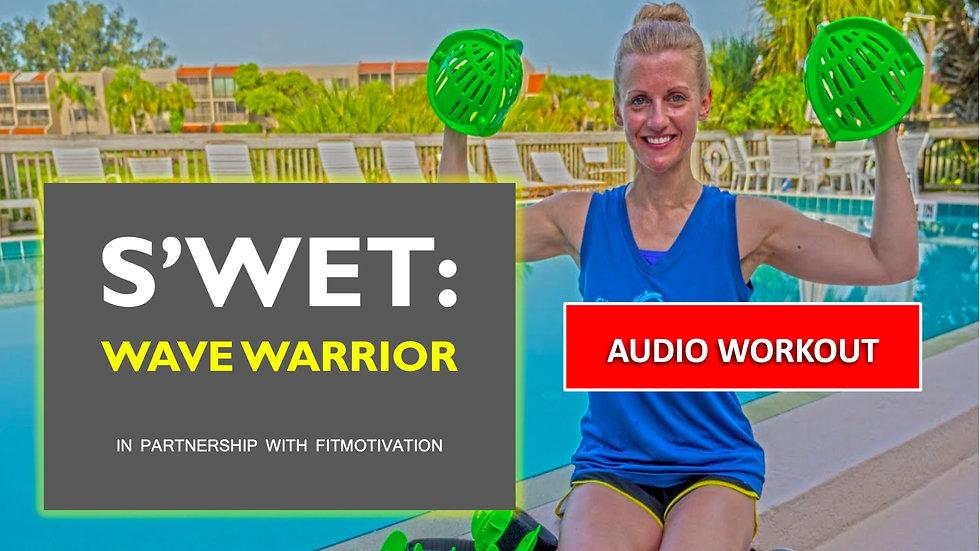 Wave Warrior - AUDIO Workout