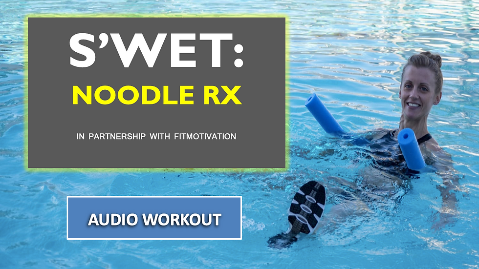 Noodle RX Audio Workout