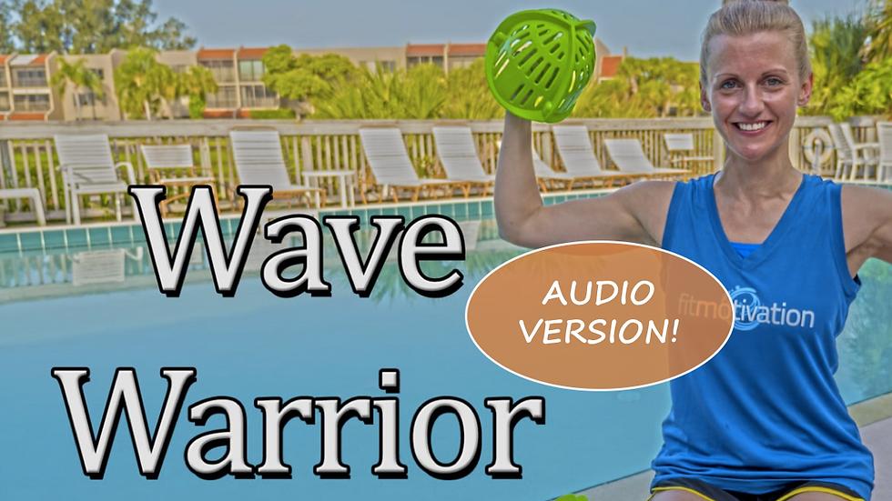 Wave Warrior Audio Workout
