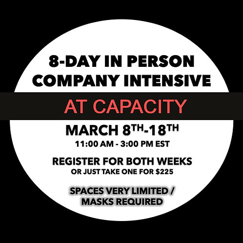 8-Day Company Intensive: March 8-18
