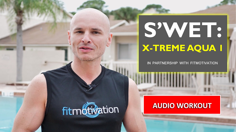 Xtreme Aqua 1 - AUDIO Workout