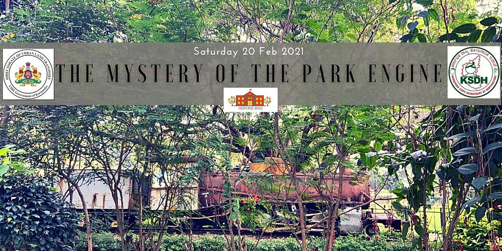 The Mystery of the Park  Locomotive  - https://fb.me/e/1YbRGy44m?ti=wa