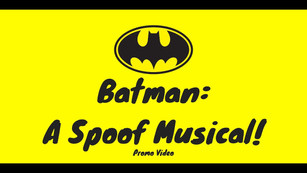 Watch the promotional video for Batman: A Spoof Musical