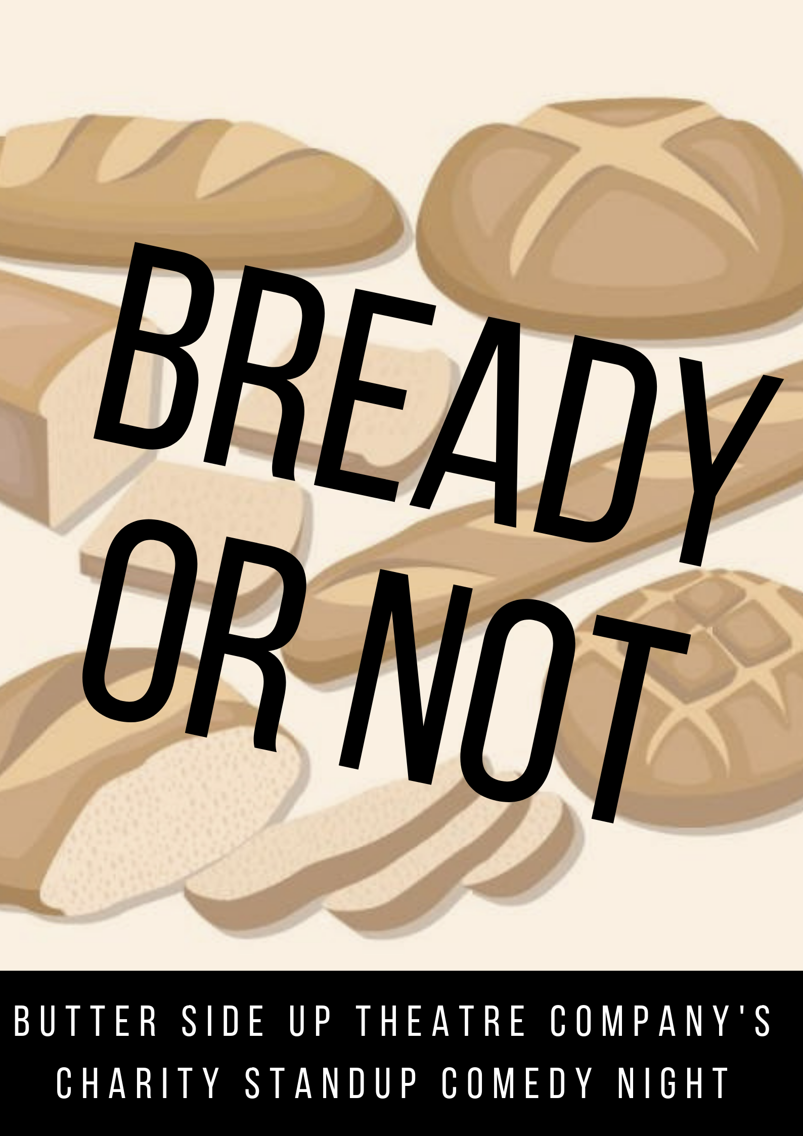 Bready Or Not Poster