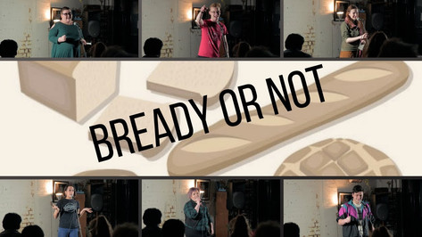 Bready Or Not #1