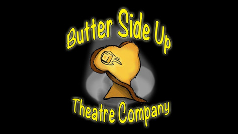 Butter Side Up Theatre Company Trailer