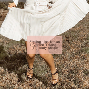 Styling your Inverted Triangle (IT) Body Shape