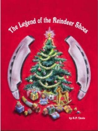 The Legend of the Reindeer Shoes - Christmas Book