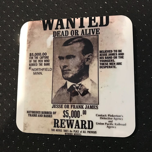 Jesse James Wanted Coasters