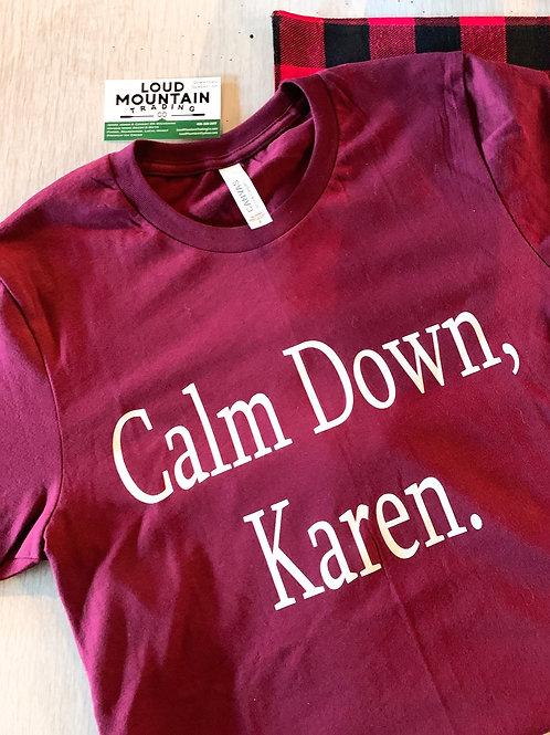 T-Shirt (S) - Calm Down, Karen