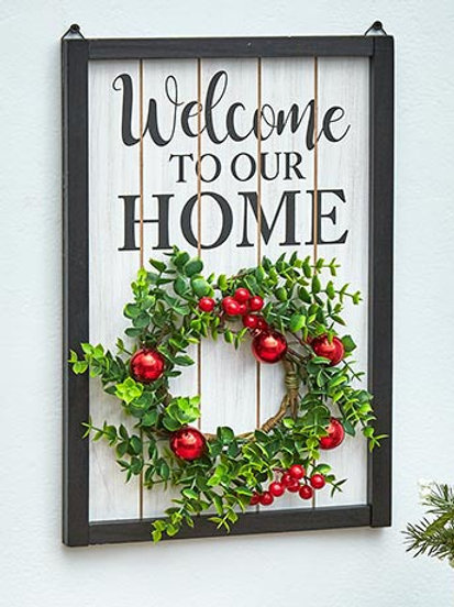 Welcome To Our Home - Seasonal Sign