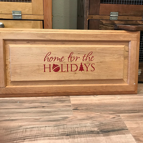 """""""Home For The Holidays"""" On Cabinet Door"""