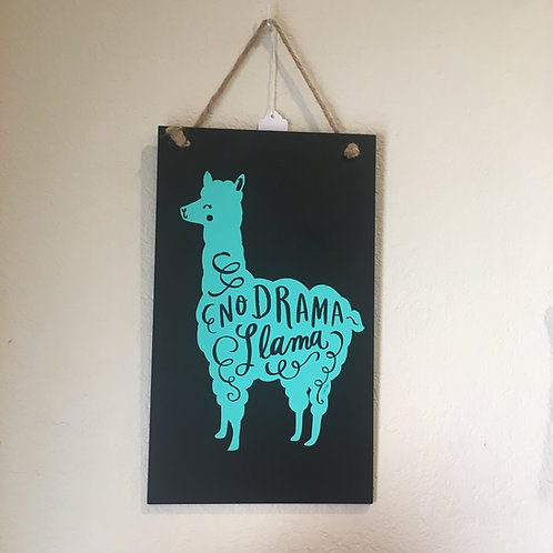Chalkboard Sign No Drama Llama 🦙