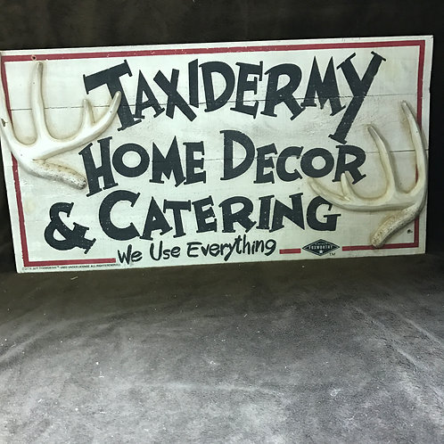 Taxidermy Decorative Sign