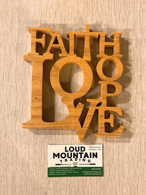 Wooden Sign - Faith Hope Love