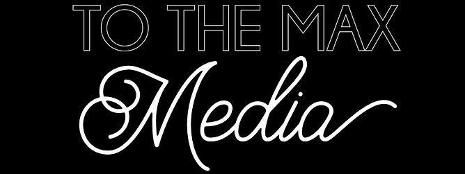To The Max Media Logo