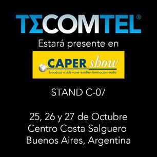 TECOMTEL estará presente en Caper Show 2017