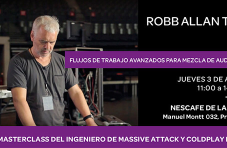 EN VIVO: JUEVES 03 DE AGOSTO  Masterclass Venue S6L con Robb Allan, Ingeniero de Coldplay y Massive
