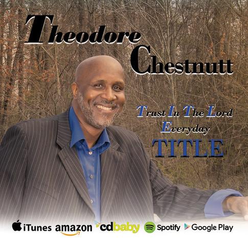 Theodore Chestnut CD Single Cover 2018