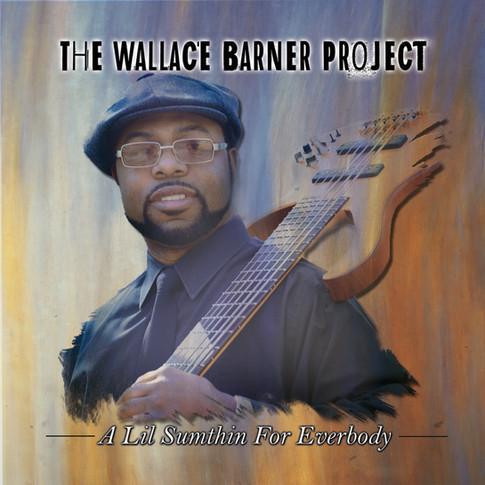 Wallace Barner CD Cover 2015