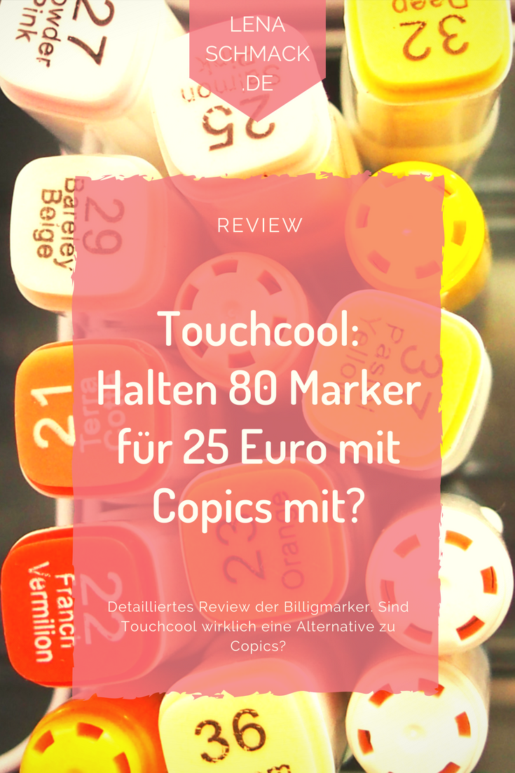 Lena Schmack Touchcool Billig Marker Review Pin