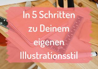 In 5 Schritten zu Deinem eigenen Illustrationsstil - mit kostenlosem Arbeitsheft!