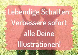 Lebendige Schatten: So verbesserst Du all Deine Illustrationen sofort!