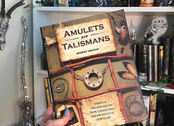 Amulets and Talismans by Robert Dancik