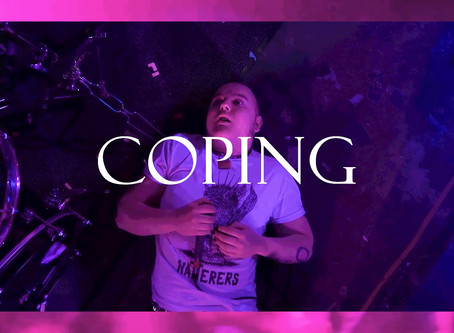 New Single 'Coping' Dropping 29th of March 2020.