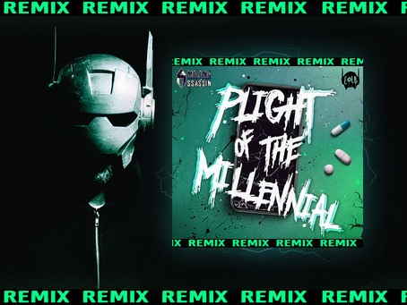 PLIGHT OF THE MILLENNIAL [REMIX] IS OUT EVERYWHERE NOW!
