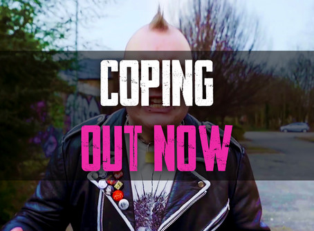 'COPING' OFFICIAL MUSIC VIDEO - OUT NOW!