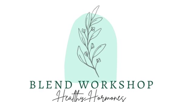 Digital Blend Workshop - Herbal Remedy Package