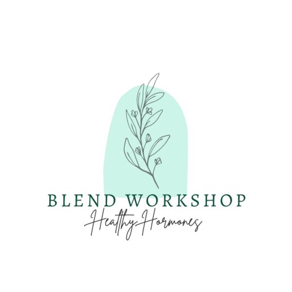 Blend Workshop - Healthy Hormones