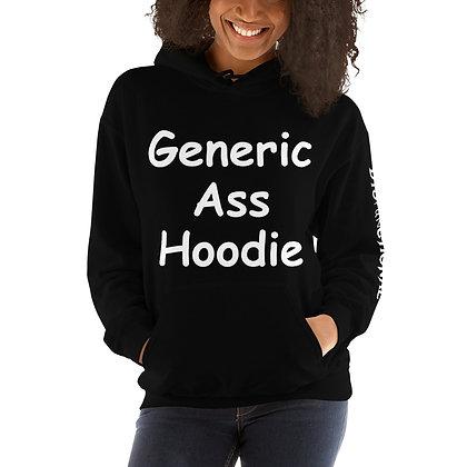Generic Ass Hoodie