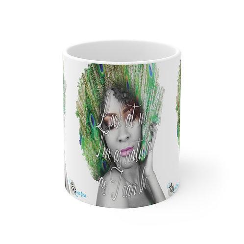 Look at me, as natural as I can be. Mug 11oz