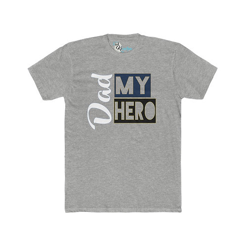 Dad my hero t-shirt Men's Cotton Crew Tee